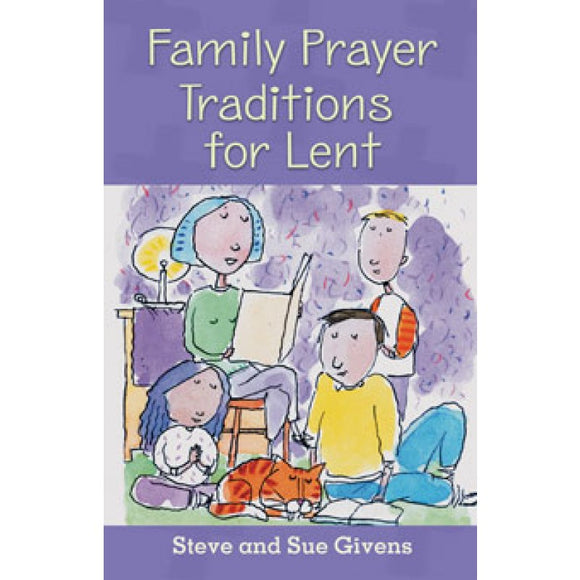 Family Prayer Traditions for Lent