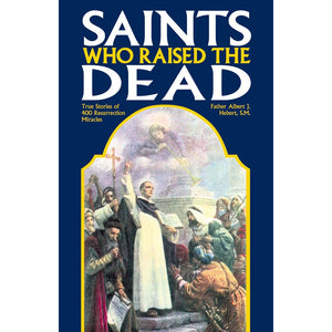 Saints Who Raised the Dead