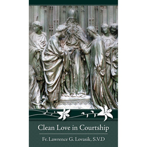 Clean Love in Courtship