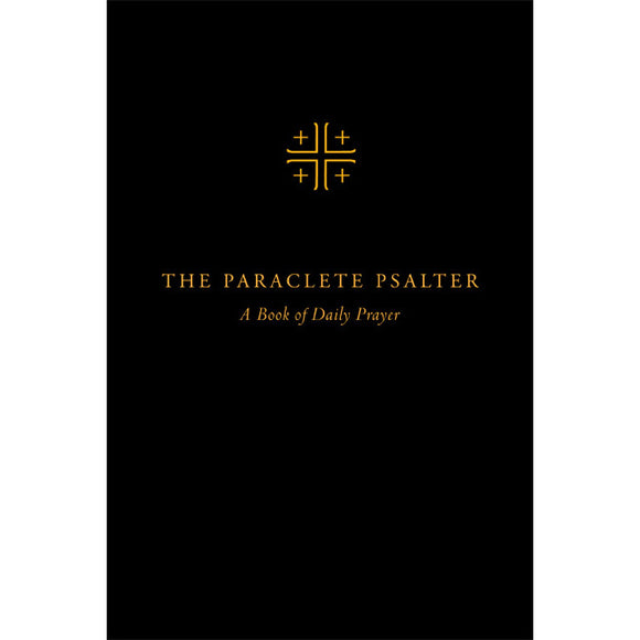 The Paraclete Psalter: A Book of Daily Prayer