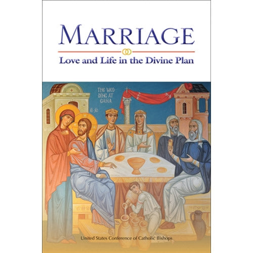 Marriage: Love and Life in the Divine Plan