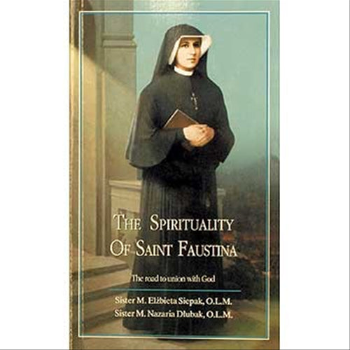 The Spirituality of St. Faustina