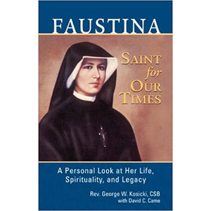 Faustina: Saint for Our Times