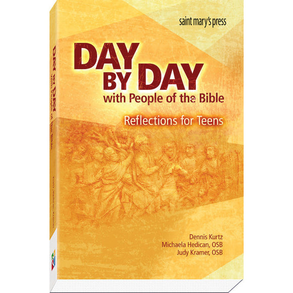 Day by Day with People of the Bible: Reflections for Teens