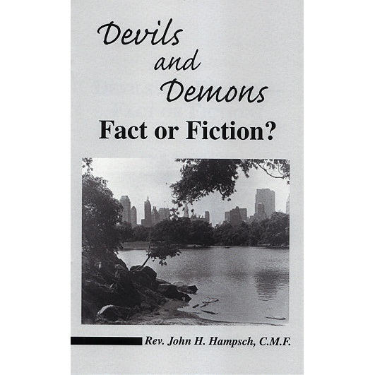 Devils and Demons: Fact or Fiction?
