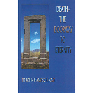 Death: The Doorway to Eternity
