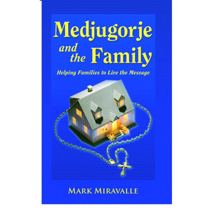Medjugorje and the Family