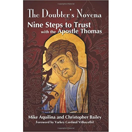 The Doubter's Novena: Nine Steps to Trust with the Apostle Thomas