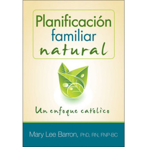 Planificacion Familiar Natural: Un Enfoque Catalico