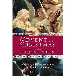Advent and Christmas with Fulton J. Sheen