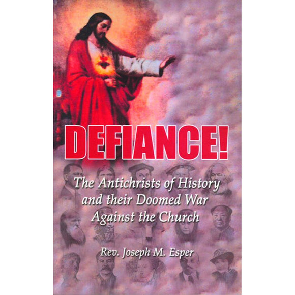 Defiance! The Antichrists of History