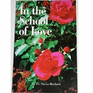 In the School of Love