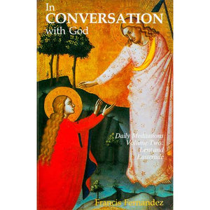 In Conversation with God 2: Lent and Eastertide