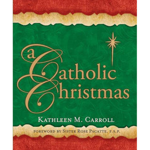 A Catholic Christmas