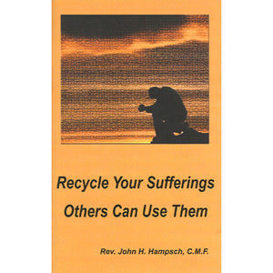 Recycle Your Sufferings