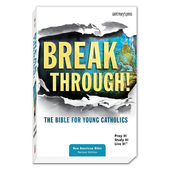 Breakthrough! Bible for Young Catholics NABRE