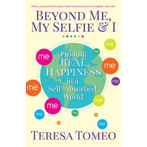 Beyond Me My Selfie and I: Finding Real Happiness
