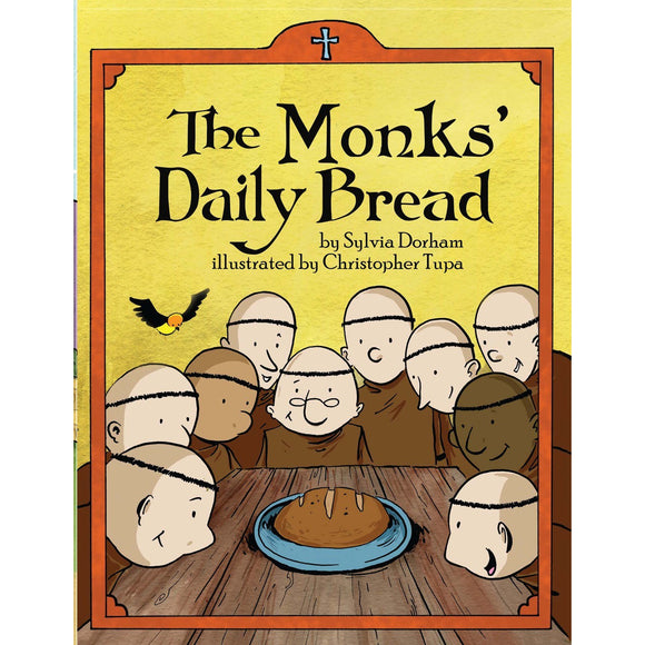 The Monks' Daily Bread