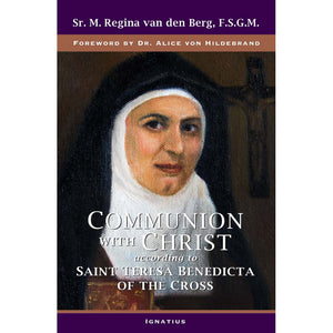 Communion With Christ: St. Teresa of Benedicta of the Cross
