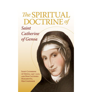 The Spiritual Doctrine of Saint Catherine of Genoa