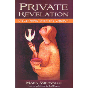 Private Revelation: Discerning with the Church