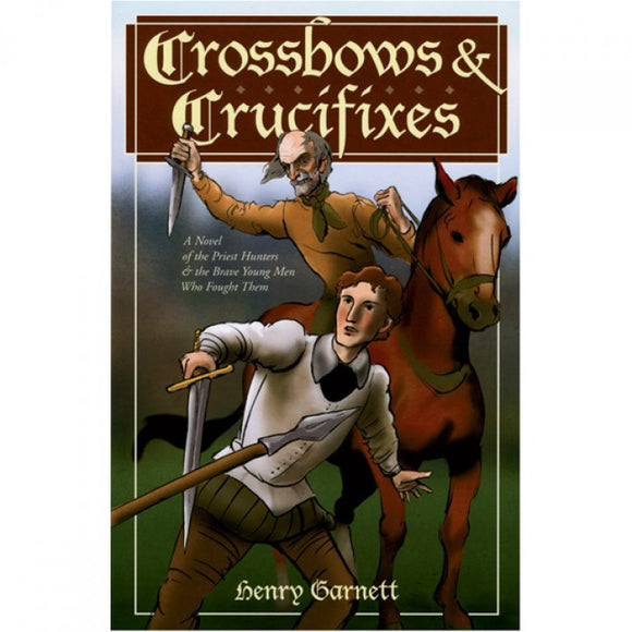 Crossbows & Crucifixes