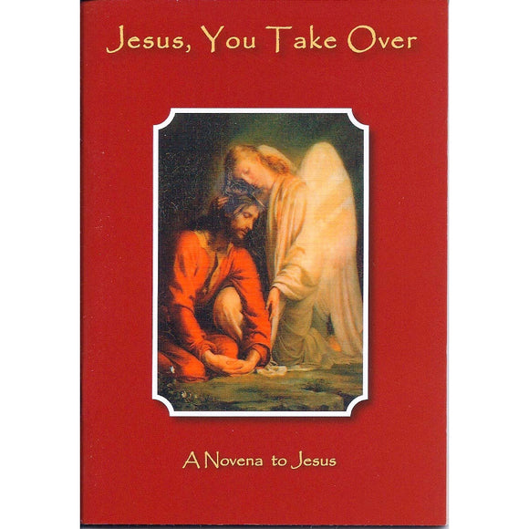 Jesus, You Take Over