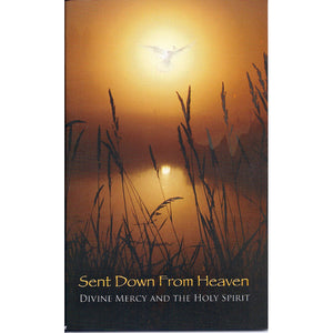 Sent Down From Heaven: Divine Mercy and the Holy Spirit
