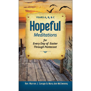 Hopeful Meditation for Every Day of Easter Through Pentecost