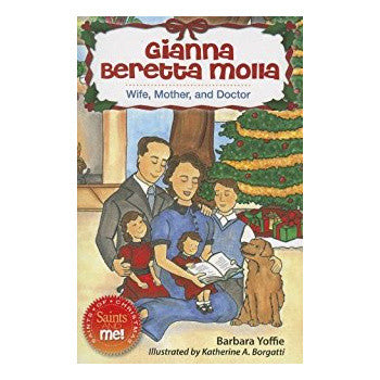 Gianna Beretta Molla: Wife, Mother, and Doctor