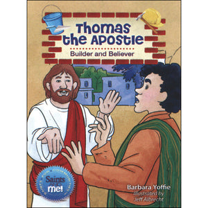 Thomas the Apostle: Builder and Believer