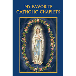 My Favorite Catholic Chaplets