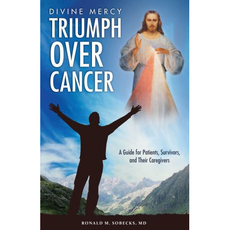 Divine Mercy, Triumph Over Cancer
