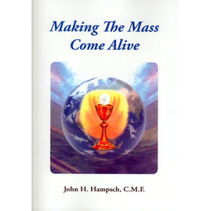 Making the Mass Come Alive