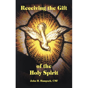 Receiving the Gift of the Holy Spirit
