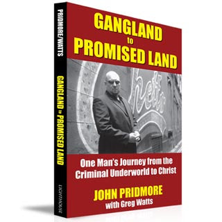 Gangland to Promised Land