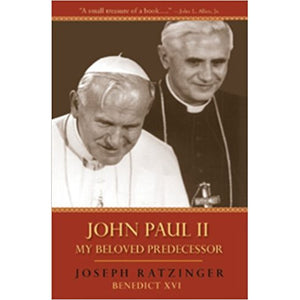 John Paul II: My Beloved Predecessor