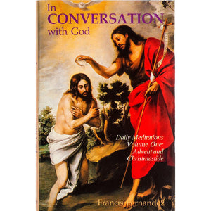 In Conversation with God 1: Advent & Christmastide