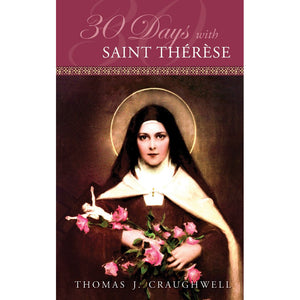 30 Days with St. Therese of Lisieux