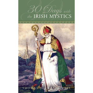 30 Days with the Irish Mystics