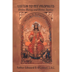 Listen to My Prophets: Divine Mercy and Divine Justice