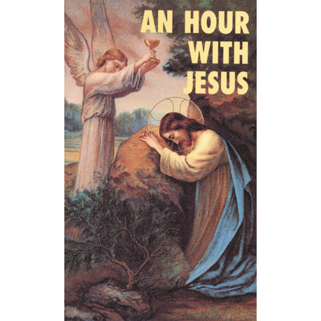 An Hour With Jesus: Volume I