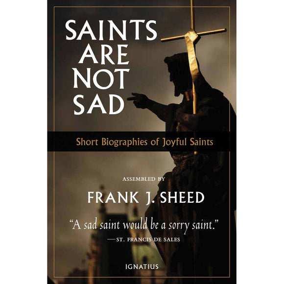 Saints Are Not Sad