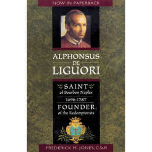 Alphonsus de Liguori, Saint of Bourbon Naples