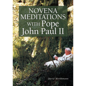 Novena Meditations with Pope John Paul II
