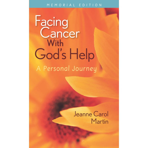 Facing Cancer with God's Help: A Personal Journey