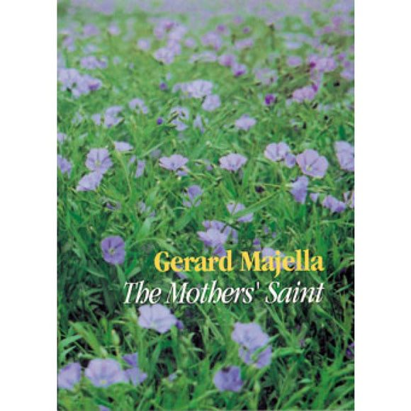 Gerard Majella: The Mothers' Saint