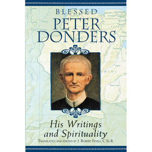 Blessed Peter Donders: His Writings and Spirituality