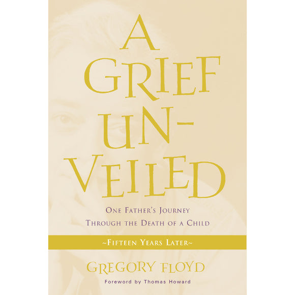 A Grief Unveiled: One Father's Journey Through the Death of a Child