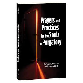 Prayers and Practices for the Souls in Purgatory